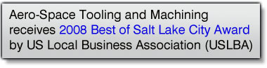 Aero-Space Tooling and Machining Receives 2008 Best of Salt Lake City Award